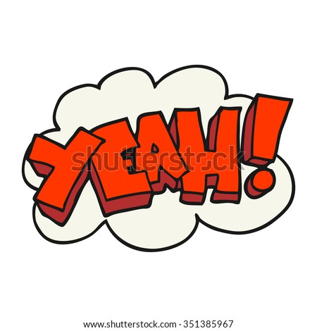 Yeah! freehand drawn cartoon shout. - stock vector