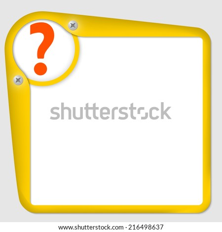 yellow frame for text with screws and question mark - stock vector