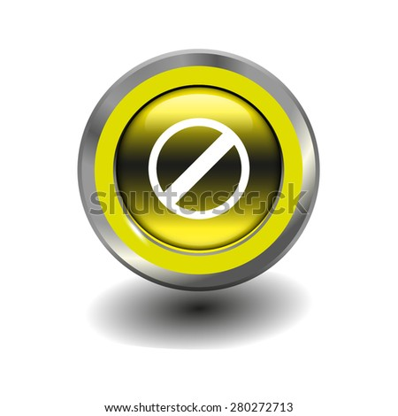Yellow glossy button with metallic elements and white icon restricted, vector design for website - stock vector