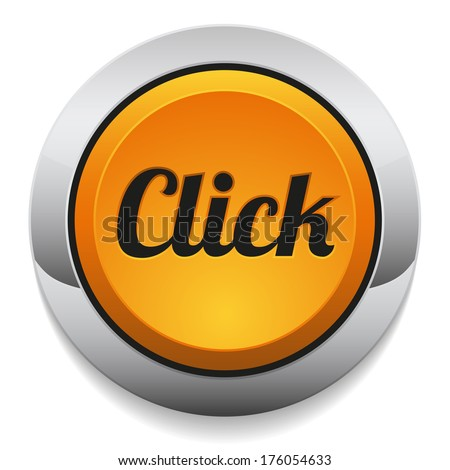 Yellow round click button with metallic border - stock vector