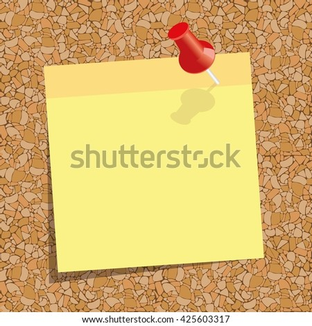 yellow  sticky note with a red push-pin  against the background of cork board - stock vector