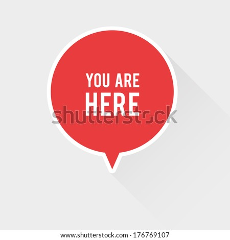 You are here sign with long shadow - stock vector