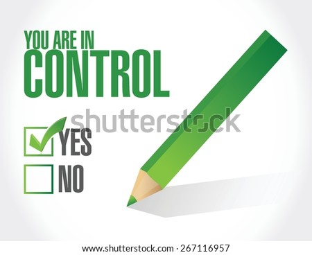 you are in control approval concept illustration design graphic - stock vector