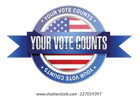 your vote counts seal stamp illustration design over a white background - stock vector