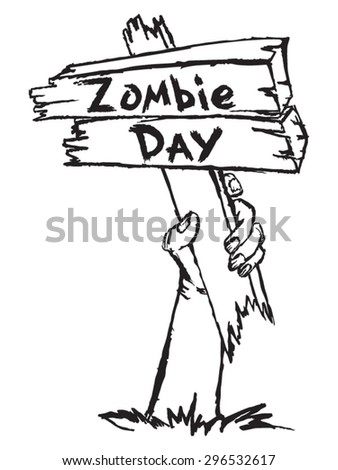 Zombie holding a sign with the inscription on the bottom of the zombie day - stock vector