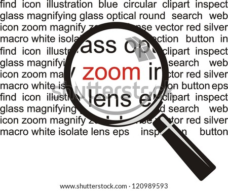 Zoom. Magnifying glass on background - stock vector