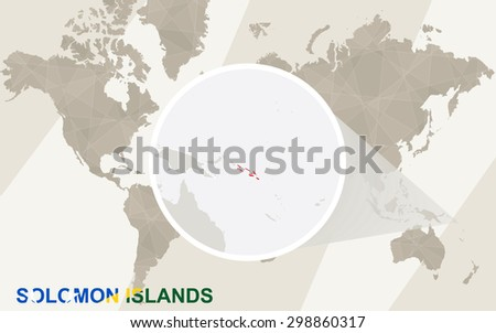 Zoom on Solomon Islands Map and Flag. World Map.  - stock vector